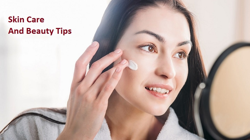 Skin Care And Beauty Tips