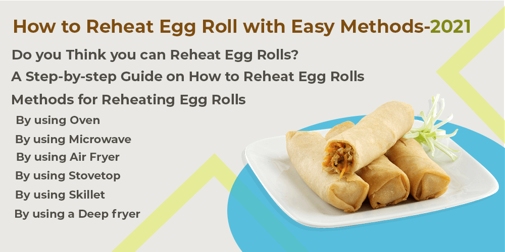 How to Reheat Egg Roll